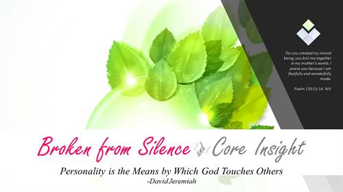 Broken from Silence & CORE Insight training for women who need healing