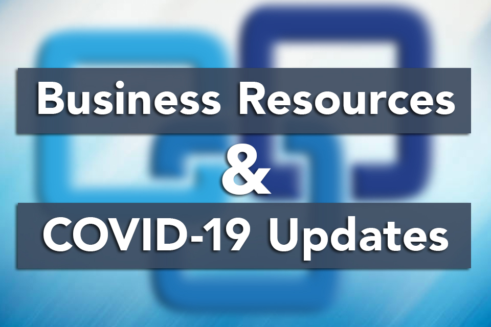 Important updates and information regarding COVID-19 and impacted businesses