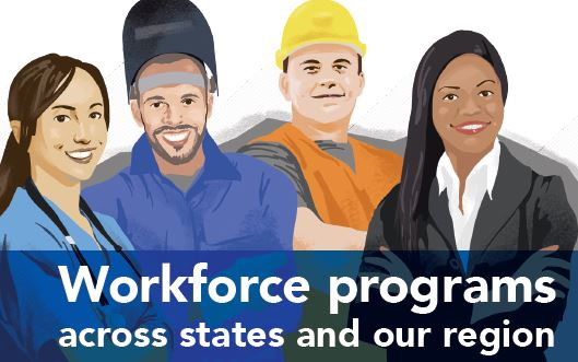 Workforce programs across our states and region