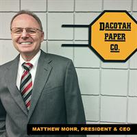 Matthew Mohr - President & CEO of Dacotah Paper Co