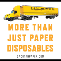 More Than Just Paper Disposables - find out more at dacotahpaper.com