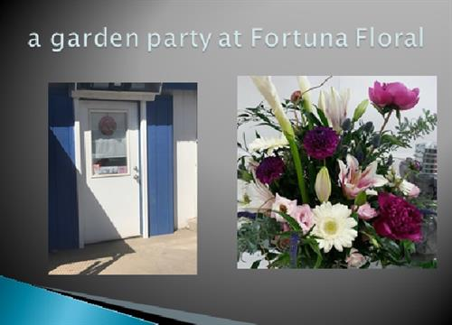 a garden party at Fortuna Floral