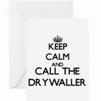 Keep Calm & Call the Drywaller for all your patches and repairs!