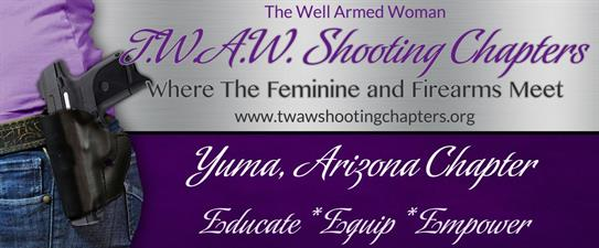 TWAW Shooting Chapters, Yuma, AZ