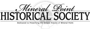 Mineral Point Historical Society ~ Home of Orchard Lawn