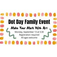 Dot Day Family Event at Wilson Public LIbrary