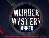 Murder Mystery Dinner at The Woods