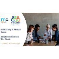 PACC & MP Updates: Paid Family Leave and Employee Retention Acts