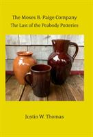 """Lunchtime Lectures - """"The Moses B. Paige Company: The Last of the Peabody Potteries"""""""