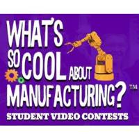 What's So Cool About Manufacturing? Video Contest Reception