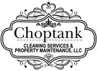 Choptank Cleaning Services & Property Maintenance, LLC
