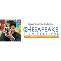CHESAPEAKE FILM FESTIVAL is LIVE and VIRTUAL October 1-10, 2021 For more information: chesapeakefilm