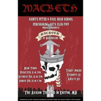 SSPP Performing Arts Club Presents Macbeth at the Avalon - February 21-23