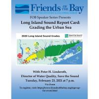 FOB Speaker Series: Long Island Sound Report Card: Grading the Urban Sea