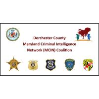 Dorchester County Maryland Criminal Intelligence Network Coalition Session #2