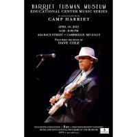 Harriet Tubman Museum Music Series Concert 4/10/2021