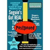 Postponed-Leadership Seguin 2020 presents Seguin's Got Real Talent Show