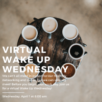 Virtual Wake Up Wednesday