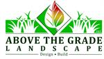 Above The Grade Landscape, LLC