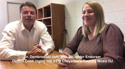 20Lighter Endorser Debbie Cobb (right) 106.3 FM Cheyenne's Country Music DJ with Dr. Dembrowski (left)
