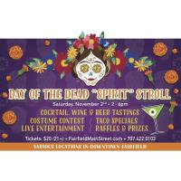 "Day of the Dead ""Spirit"" Stroll"
