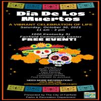 Dia de Los Muertos Event 2021 - Fairfield
