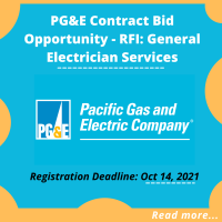 PG&E Contract Bid Opportunity - RFI: General Electrician Services Registration Deadline: Oct 14, 20