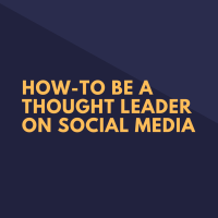 How-To Be a Thought Leader on Social Media