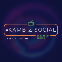 #KamBiz Social | Broadcast Centre