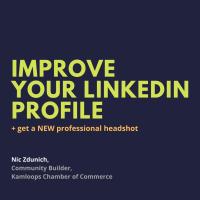 Improve  your LinkedIn Profile | Nic Zdunich