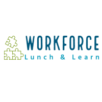 June - Workforce Collaborative Lunch & Learn