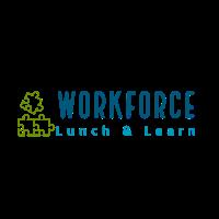 July Workforce Lunch & Learn