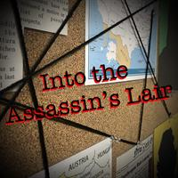 Into the Assassin's Lair