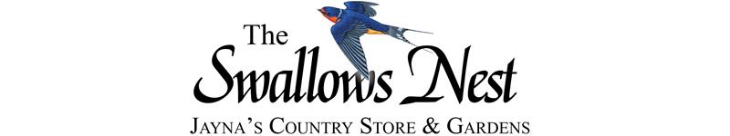 The Swallows Nest - Jayna's Country Store & Garden