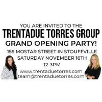 Trentadue Torres Group - GRAND OPENING PARTY!