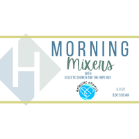 Morning Mixer: Eclectic Church