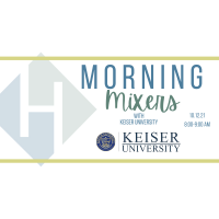 Morning Mixer: Keiser University