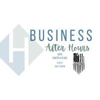 Business After Hours - Porter's Place