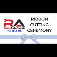 Ribbon Cutting  - Reilly Auto Repair & Ice Cold Air