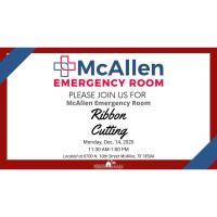 Ribbon Cutting: McAllen Emergency Room