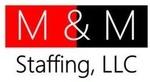 M&M Staffing, LLC