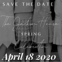 CANCELLED Spring Celebration Hosted by Jackson House Foundation