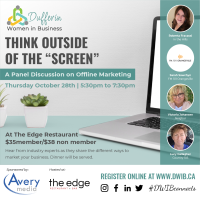 """Dufferin Women in Business Present: Think outside of the """"screen"""" A Panel Discussion on Offline Marketing"""