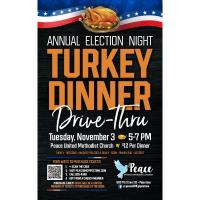Annual Election Night Turkey Dinner Drive-Thru