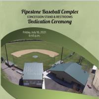Dedication Ceremony at Pipestone Baseball Complex