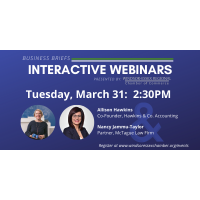 Business Briefs Interactive Webinars - Allison Hawkins & Nancy Jammu-Taylor-  Limited to 100 Guests