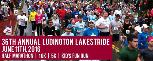 Ludington Lakestride Marathon, each June, usually the second weekend. Join us.
