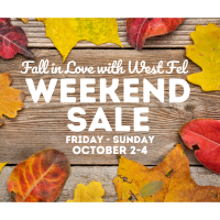 Fall in Love with West Fel Sale Weekend