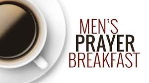Men's Prayer Breakfast, 2nd Saturday of the month @ 8am
