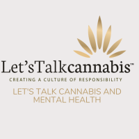 """Let's Talk Cannabis and Mental Health - """"Medical Education and Resilience Training"""""""